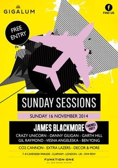 James Blackmore @ Gigalum (7-8 cavendish parade, london, SW4 9DW, United Kingdom) . On Sunday November 16, 2014 at 3:00 pm (ends Sunday November 16, 2014 at 11:00 pm) . Join us on this Sunday as we say farewell to James Blackmore. Sunday naughtiness, C02 Cannon, great cocktail offers, lazers, and decor! Artists : James Blackmore . Price: Free . Category: Bars / Pubs | Bars.