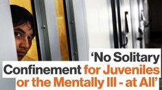 Is Prolonged Solitary Confinement Torture?