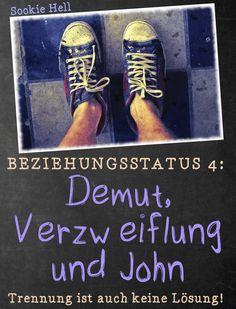 Coming soon: Demut, Verzweiflung und John