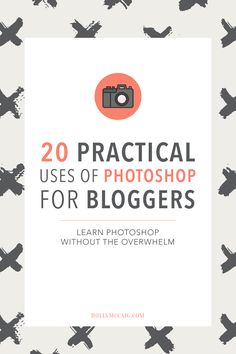 Photoshop doesn't have to be overwhelming. Check out my 20 Practical Uses of Photoshop For Bloggers! I give you legit ideas that you can use + I want to teach you how to use Photoshop and not be discouraged! << Holly McCaig