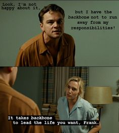 One of the best lines in Revolutionary Road.