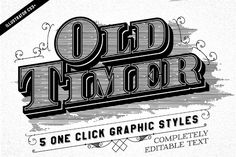 Old Timer Vintage Graphic Styles by designdell on @creativemarket