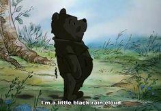 im a little black rain cloud, of course! ha thats my favorite