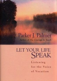 The Six Pillars of the Wholehearted Life: Parker Palmer's Spectacular Naropa University Commencement Address – Brain Pickings