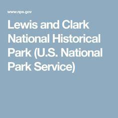 Lewis and Clark National Historical Park (U.S. National Park Service)