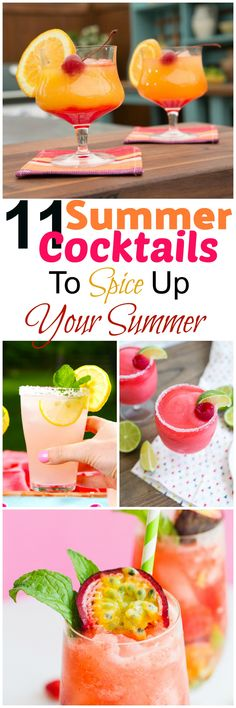 11 summer Cocktails to spice up your summer. whether it be vodka, tequila or rum this list got the best summer cocktails that are not only tasty but refreshing.