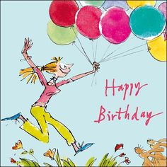 """"""" Jumping Joy"""" Woodmansterne Quentin Blake Birthday card featuring lady dancing through the flowers with balloons and bunnies Happy Birthday Jenny, Happy Birthday Art, Funny Happy Birthday Wishes, Birthday Cards For Men, It's Your Birthday, 70th Birthday, Birthday Images, Birthday Quotes, Mother's Day Greeting Cards"""