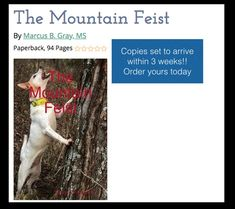 The last real book to come out about squirrel dogs was nearly 20 years ago. Marc Gray has written a new book about the Mountain Feist. It contains information about development of the breed, training, health considerations & much more! It is built on nea Squirrel Hunting, Hunting Dogs, Mountain Feist, Long Valley, 20 Years, New Books, Training, Gray, Health