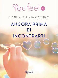 Romance and Fantasy for Cosmopolitan Girls: ANCORA PRIMA DI INCONTRARTI di Manuela Chiarottino...