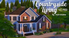 Marvin Sims: Countryside Living • Sims 4 Downloads