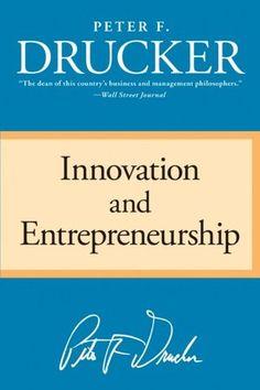 Innovation and Entrepreneurship - Creative Destruction Is Value.