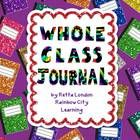 Whole class journaling is a great way to keep your students writing and reading all year long!