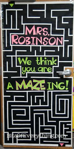 """Bits Of Everything: Teacher Appreciation Door {Pinspiration for """"When Reading you will find a MAZE ing _____ (facts/books/ideas/etc) IF using find amazing books, place photocopied book covers throughout the maze with QR code trailers}"""