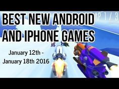 Best new Android and iPhone games (January 12th - January 18th 2016) - http://techlivetoday.com/android-tablet-reviews/best-new-android-and-iphone-games-january-12th-january-18th-2016/