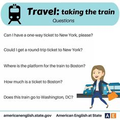 """TRAVEL: TAKING THE TRAIN . """"QUESTIONS""""."""
