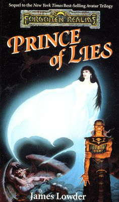 Prince of Lies (Avatar Trilogy, book 4) by James Lowder