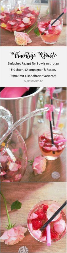 Bowlen sind gerade mega angesagt: Diese einfache Rezept für eine Bowle mit Früchten, Champagner/Sekt/Prosecco und Rosen eignet sich als Getränke-Idee für jede Party oder Hochzeit. Jetzt inklusiver einer alkoholfreien Variante auf www.partystories.de entdecken.