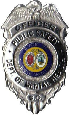 South Carolina Department of Mental Health Public Safety Officer Badge ...