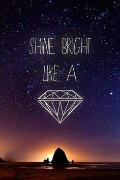 shine bright like a diamond