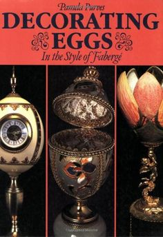 Decorating Eggs in the Style of Faberge by Purves, Pamela Paperback Mosaic Diy, Faberge Eggs, Egg Art, Egg Decorating, Christmas Baubles, Art Decor, Pure Products, Crystals, Books