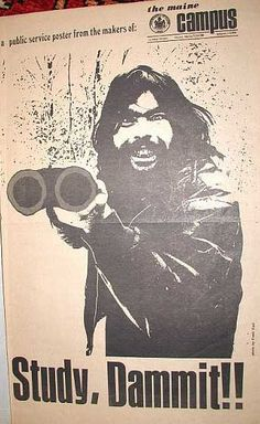 Stephen King in 1970 University of Maine campus poster - Study Dammit! King Picture, Steven King, University Of Maine, King Club, Misery Loves Company, King Quotes, The Dark Tower, King's College, King Book