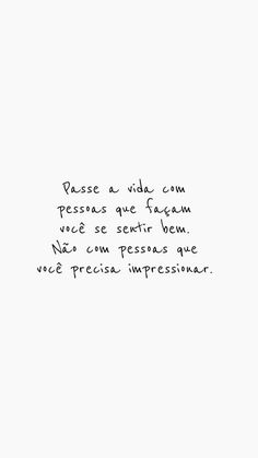 Fonte: @vibesdejah Me acompanhe pelo instagram @dourivaltavares Positive Quotes, Motivational Quotes, Inspirational Quotes, Cool Phrases, Typography Quotes, Sarcastic Quotes, Some Words, Amazing Quotes, Happy Thoughts