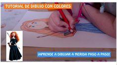 Tutorial de Dibujo con colores para niños - Merida de Valiente