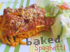Baked Spaghetti - Life In The Lofthouse
