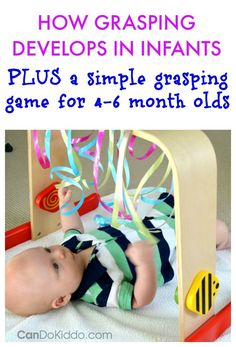 Grasping Play for Babies - an easy baby activity gym game to capitalize on your 4 to 6 month old baby's interest in grasping - PLUS a look at how your baby develops grasping skills from a pediatric Occupational Therapist. 4 Month Old Baby Activities, Infant Activities, Baby Sensory Play, Baby Play, Infant Play, Baby Development By Week, Baby Activity Gym, Diy Bebe, Montessori Baby