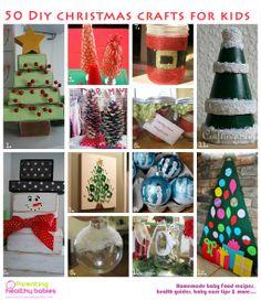 50 DIY Christmas crafts for kidsWWW.ParentingHealthyBabies.com
