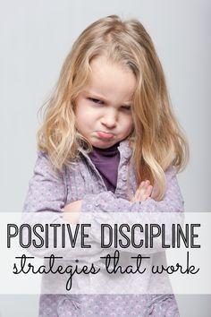 Positive Discipline Strategies that work
