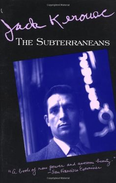 The Subterraneans by Jack Kerouac http://www.amazon.com/dp/0802131867/ref=cm_sw_r_pi_dp_5hmXvb0DER5AN