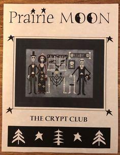Prairie Moon The Crypt Club Cross Stitch Chart Pattern Halloween Rare OOP New #PrairieMoon #Frame