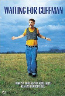 Waiting for Guffman (1996)   One of the funniest movies of all time.