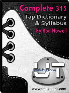 Free Tap Dance Dictionary with Videos. Scroll down to access the full dictionary (click on arrow and wait to see each step.) Good source to see names of many steps, with videos.