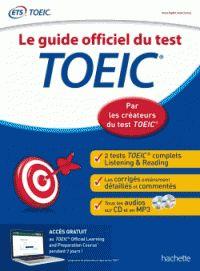 Sandrine Villers - Le guide officiel du test TOEIC. 2 CD audio