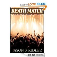 Author Interview #185 - Death Match by Jason S. Ridler - A Thriller - Digital Book Today