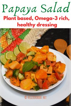 Papaya salad with Plant based,Oil free dressing
