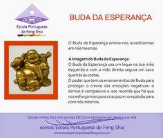 Escola Portuguesa de Feng Shui: BUDA DA ESPERANÇA