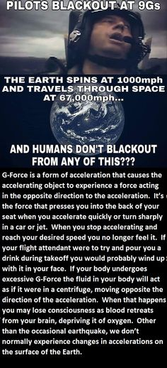 Ball earthers say the air moves with us so we can't tell we're moving.  He's  enclosed as well so why did he pass out?... as they say we are enclosed in an atmosphere... these ball earthers need to get together so they all have the same answer. What a joke.  #FlatEarth