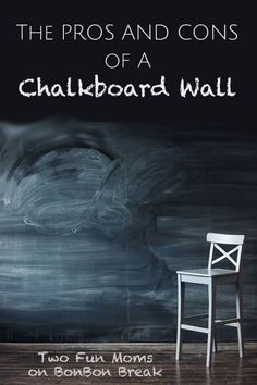 The Pros and Cons of a Chalkboard Wall DIY Projects,DIY,#DIY