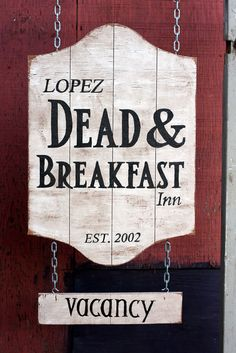 Dead & Breakfast Halloween Sign Custom Hanging by GluteusMaximus