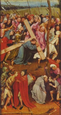 Bosch, Hieronymus: Die Kreuzigungtragung (Christus am Kalvarienberg)