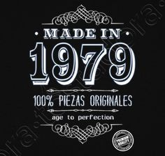Camiseta Made in 1978 - nº 1196022 - Camisetas latostadora 40th Birthday Quotes, Happy 40th Birthday, 40th Birthday Parties, Special Birthday, Birthday Celebration, Birthday Wishes, Birthday Invitations, 40 And Fabulous, 50th Party