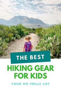 The best hiking gear for kids & toddlers! the hiking with kids must  haves, no frills list. The best toddler hiking carrier, water hydration  packs for kids & more! #familytravel #travel