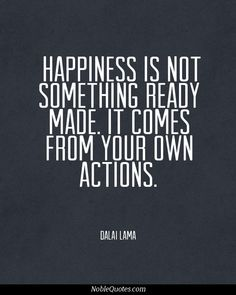 Happiness Quotes (http://noblequotes.com/)