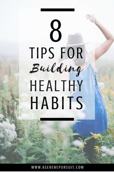 8 Tips to Building Healthy Habits That Stick | What's the secret to building habits that stick? Click through for tips and ideas on how to conquer those habits once and for all. Plus get a FREE healthy habit guide and printable habit tracker! |healthy habits ideas for women| motivation| how to start healthy habits | creating healthy habits| tips for getting healthy| healthy lifestyle | secret to building habits | #motivation #healthyliving #freeprintable