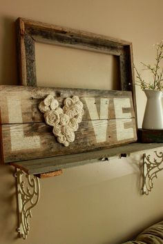 """Awesome Farmhouse Decoration Ideas - For Creative Juice DIY Fence Wood LOVE Sign. This """"LOVE"""" wood sign with a flower heart is totally in the vintage and rustic style and really an addition to your farmhouse decor! Love Wood Sign, Love Signs, Diy Signs, Casas Shabby Chic, Vintage Shabby Chic, Shabby Chic Signs, Vintage Decor, Shabby Chic Wall Art, Vintage Diy"""