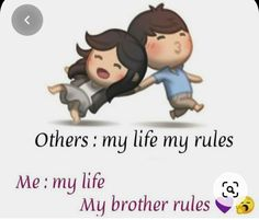 Brother And Sister Songs, Love My Brother Quotes, Little Sister Quotes, Birthday Wishes For Brother, Sister Quotes Funny, Brother And Sister Love, Bro Quotes, Funny Quotes, Siblings Funny
