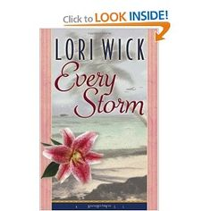 Every Storm by Lori Wick! Love this book! Shows how strong a woman can be, when put to the test!